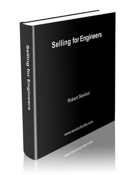 Robert Sevior - Selling for Engineers